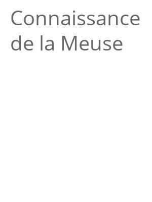 """Afficher """"Connaissance de la Meuse"""""""